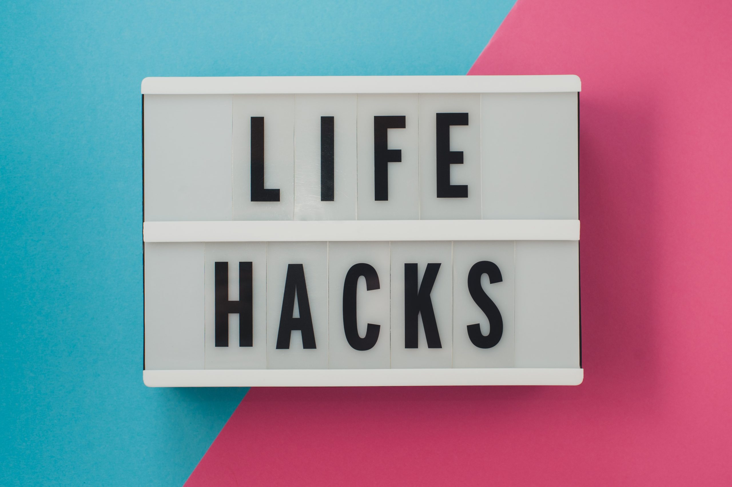 What are smart Life Hacks?